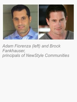 Adam Fiorenza and Brock Fankhauser, principals of NewStyle Communities